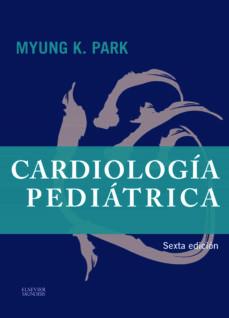 Libro de descarga de audio gratis CARDIOLOGÍA PEDIÁTRICA 6ª ED. 9788490228333
