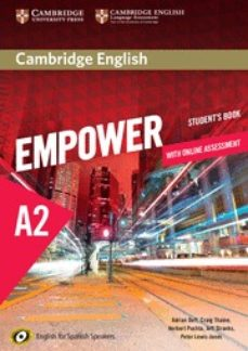 Descargar CAMBRIDGE ENGLISH EMPOWER FOR SPANISH SPEAKERS A2 STUDENT S BOOK WITH ONLINE ASSESSMENT AND PRACTICE gratis pdf - leer online