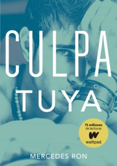 Descargar libros para kindle iphone CULPA TUYA (CULPA MIA 2)