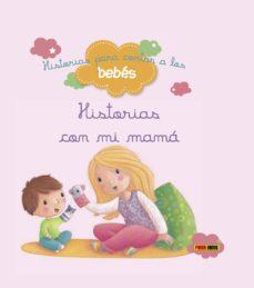 Viamistica.es Historias Con Mi Mama (Historias Para Contar A Los Bebes) Image