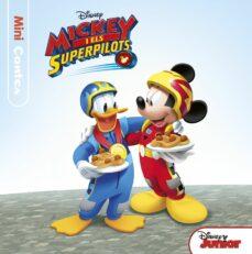 mickey i els superpilots. minicontes-9788491374633