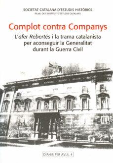 Ojpa.es El Complot Contra Companys Image