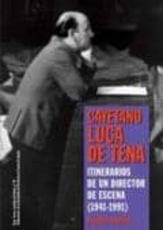 itinerarios de un director de escena (1941-1991)-blanca baltes-9788492639533