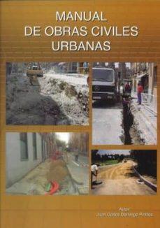 Descargar Ebook txt gratis para móvil MANUAL DE OBRAS CIVILES URBANAS (Literatura española)