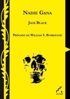 Libro de descarga de audio gratis NADIE GANA (Spanish Edition) de JACK BLACK 9788493701833