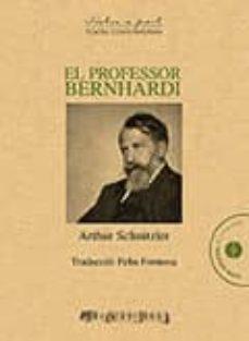 Descargas gratuitas de libros para nook. EL PROFESSOR BERNHARDI. COMÈDIA EN CINC ACTES