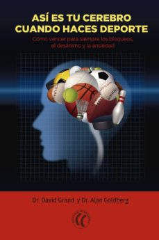 así es tu cerebro cuando haces deporte (ebook)-david grand-alan goldberg-9788494480133