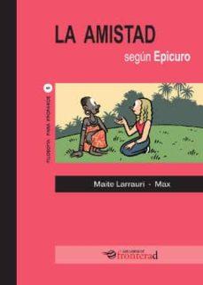 Descargar Y Leer La Amistad Segun Epicuro Gratis Pdf Online Descargar