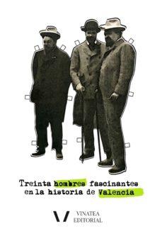 Titantitan.mx Treinta Hombres Fascinantes En La Historia De Valencia Image