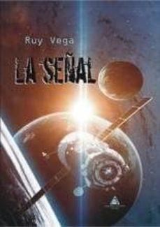 Descarga gratuita de audiolibros de dominio público. LA SEÑAL de RUY VEGA in Spanish