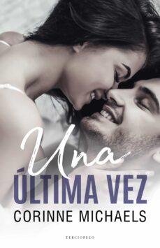 Ebook gratis para descargar UNA ULTIMA VEZ FB2 iBook PDB 9788494718533 de CORINNE MICHAELS in Spanish