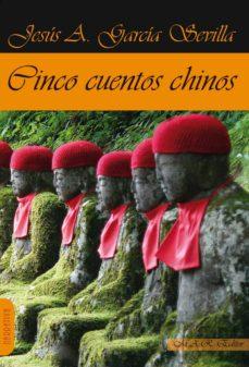 Descargador de libros de Google gratis CINCO CUENTOS CHINOS