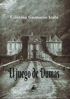 Descarga de libros electronicos ipad EL JUEGO DE DUMAS 9788494920233
