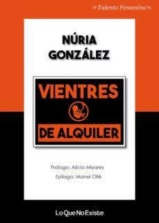 vientres de alquiler-nuria gonzalez-9788494930133