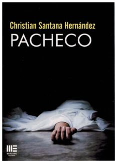 Descargando libros a ipod nano PACHECO (Literatura española) 9788494951633 de CHRISTIAN SANTANA HERNANDEZ iBook CHM RTF