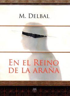 Descarga de audiolibros en francés EN EL REINO DE LA ARAÑA 9788494975233 (Spanish Edition) PDB CHM