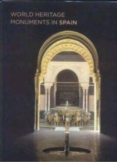world heritage monuments in spain-juan antonio fernandez duran-9788495242433