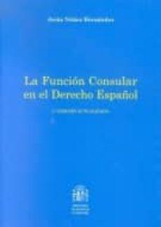 Cronouno.es La Funcion Consular En El Derecho Español (2ª Ed.) Image