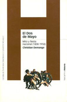 el dos de mayo: mito y fiesta nacional-christian demange-9788495379733