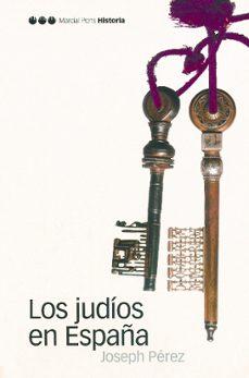 los judios en españa-joseph perez-9788496467033