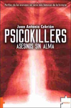 Vinisenzatrucco.it Psicokillers: Asesinos Sin Alma Image