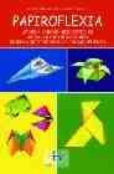 Ebooks para windows PAPIROFLEXIA 9788496526433