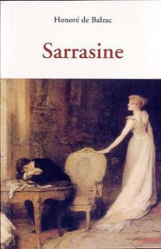 Descargar epub ebooks de google SARRASINE (Spanish Edition) de HONORE DE BALZAC MOBI DJVU 9788497167833