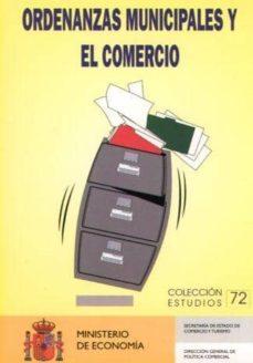 LAS ORDENANZAS MUNICIPALES Y EL COMERCIO - VV.AA. | Adahalicante.org