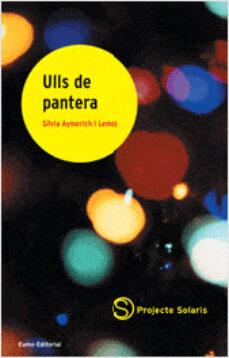 Ebooks descargar rapidshare ULLS DE PANTERA 9788497660433 de SILVIA AYMERICH