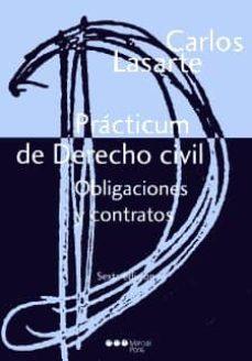Descargar PRACTICUM DE DERECHO CIVIL OBLIGACIONES Y CONTRATOS gratis pdf - leer online