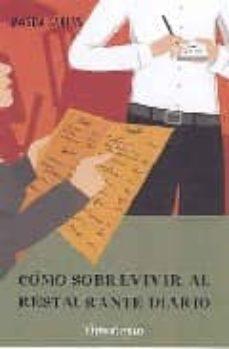 Colorroad.es Como Sobrevivir Al Restaurante Diario: Guia Para Una Dieta Saluda Ble Image