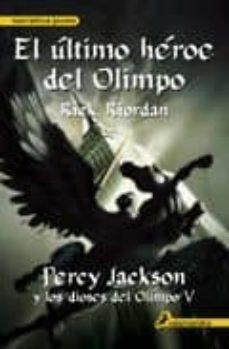 Descargar PERCY JACKSON 5 EL ULTIMO HEROE DEL OLIMPO gratis pdf - leer online