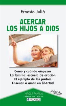 Javiercoterillo.es Acercar Los Hijos A Dios Image
