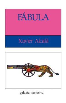 fábula (ebook)-xavier alcala-9788498659733