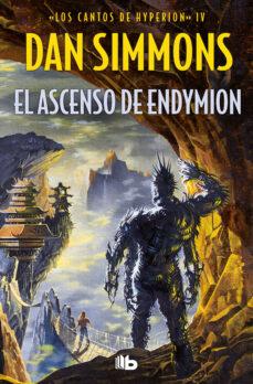Francés e libros descarga gratuita EL ASCENSO DE ENDYMION (SAGA LOS CANTOS DE HYPERION 4) 9788498723533