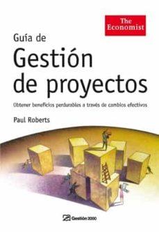 Vinisenzatrucco.it Guia De Gestion De Proyectos: Obtener Beneficios Perdurables A Tr Aves De Cambios Efectivos Image