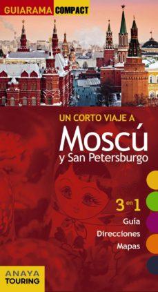 un corto viaje a moscu - san petersburgo  (guiarama compact)-marc morte-9788499358833
