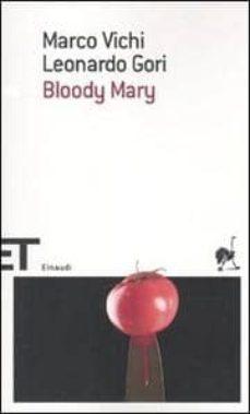 bloody mary-marco vichi-leonardo gori-9788806202033