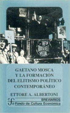 Followusmedia.es Gaetano Mosca Y La Formacion Del Elitismo Politico Contemporaneo Image