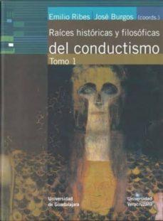 Garumclubgourmet.es Raices Historicas Y Filosoficas Del Conductismo Tomo I Image