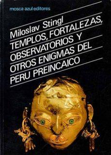 Inmaswan.es Templos, Fortalezas, Observatorios Y Otros Enigmas Del Perú Preincaico Image