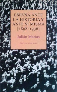 Mrnice.mx España Ante La Historia Y Ante Sí Misma 1898-1936 Image