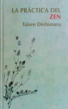 LA PRÁCTICA DEL ZEN - TAISEN DESHIMARU | Adahalicante.org