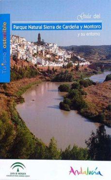 Followusmedia.es Guía Del Parque Natural Sierra De Cardeña Y Montoro Y Su Entorno Image