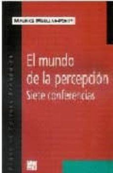 Inmaswan.es El Mundo De La Percepcion: Siete Conferencias Image