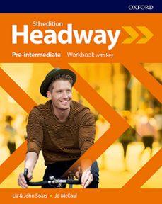 Descargar HEADWAY PRE-INTERMEDIATE WORKBOOK WITH KEY gratis pdf - leer online