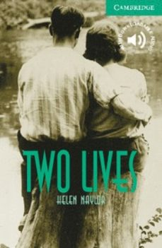 Descarga gratuita de libros en español. TWO LIVES: LEVEL 3 de HELEN NAYLOR 9780521795043 in Spanish