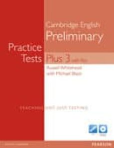 Descargar PRACTICE TESTS PLUS PET 3 WITH KEY WITH MULTI-ROM AND AUDIO CD PA CK gratis pdf - leer online