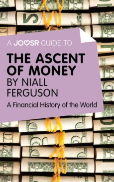 a joosr guide to… the ascent of money (ebook)-9781785671043