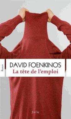 la tete de l emploi-david foenkinos-9782290077443